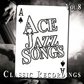 Ace Jazz Songs, Vol. 8 by Various Artists