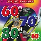 60's, 70's y 80's Best Collection von Various Artists