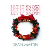 Let It Snow! Let It Snow! Let It Snow! de Dean Martin