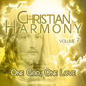 Christian Harmony - One God, One Love, Vol. 7 de Various Artists