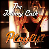 The Johnny Cash Playlist von Johnny Cash