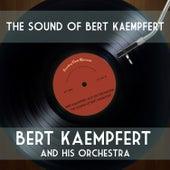 The Sound of Bert Kaempfert by Bert Kaempfert