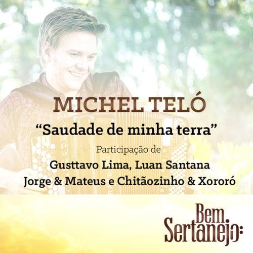 Saudade de Minha Terra - Single by Michel Teló