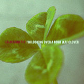 I'm Looking over a Four Leaf Clover di Lalo Schifrin