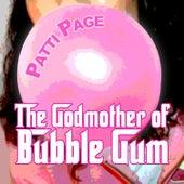 The Godmother of Bubble Gum de Patti Page