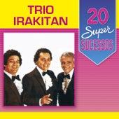 20 Super Sucessos by Trio Irakitan
