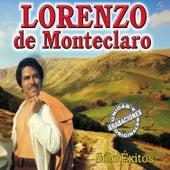 Lorenzo de Monteclaro Solo Exitos by Lorenzo De Monteclaro
