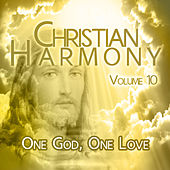 Christian Harmony - One God, One Love, Vol. 10 de Various Artists