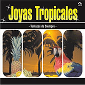 Joyas Tropicales by Various Artists