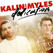 Dedication de Kalin and  Myles