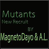 New Recruit by Magneto Dayo