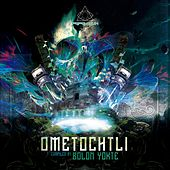 Ometochtli (Compiled By Bolon Yokte) - EP by Various Artists
