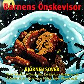 Barnens önskevisor - Björnen sover von Blandade Artister