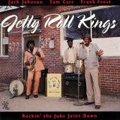 Rockin' The Juke Joint Down by Jelly Roll Kings