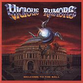 Welcome To The Ball by Vicious Rumors