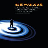Calling All Stations by Genesis
