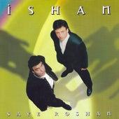 Saye Roshan by Ishan