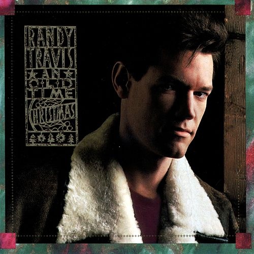 An Old Time Christmas by Randy Travis