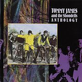 Anthology by Tommy James and the Shondells