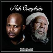 Nah Complain (feat. U Roy) by Kafinal
