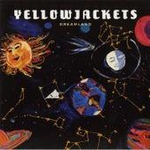 Dreamland von The Yellowjackets