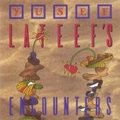 Yusef Lateef's Encounters by Yusef Lateef