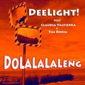 Dolalalaleng by Deelight!