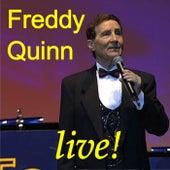 Freddy Quinn In Concert - Die Schönsten Lieder Aus Seinen Gala-Konzerten Von 1999 Bis 2005 Teil 1 by Freddy Quinn