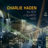 The Best Of Quartet West by Charlie Haden
