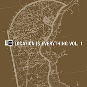 Location Is Everything, Vol. 1 de Various Artists
