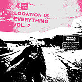 Location Is Everything Vol. 2 de Various Artists