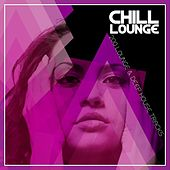 Chill Lounge - 200 Lounge & Deep House Tracks by Various Artists