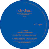 Hold On by Holy Ghost!