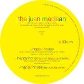 Happy House by The Juan MacLean