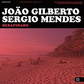 Desafinado (The Best Songs from Brazil) by Various Artists