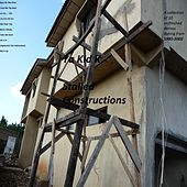 Stalled Constructions by Ya Kid K