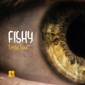 Tasty Soul - Single by Fishy
