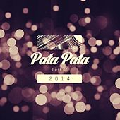 Pata Pata Best Of 2014 - EP de Various Artists