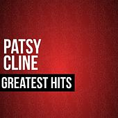Patsy Cline Greatest Hits by Patsy Cline