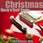 Christmas Rock'n'Roll Party (The Classic Hits) [Remastered] de Various Artists
