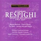 Ottorino Respighi: Orchestral Masterpieces (1879-1936) de Various Artists