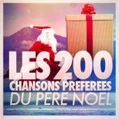 Les 200 chansons préférées du Père Noël von Various Artists