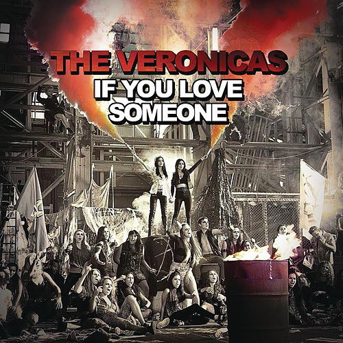 If You Love Someone von The Veronicas