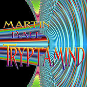 Tryptamind by Martin Ball
