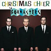 Christmas Cheer by The Boxmasters
