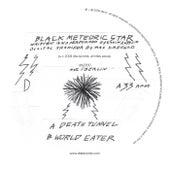 Death Tunnel / World Eater de Black Meteoric Star