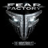 The Industrialist de Fear Factory