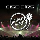 Jesus Rock Live by Disciples