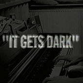 It Gets Dark by Holy Ghost!