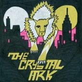 The Crystal Ark by The Crystal Ark